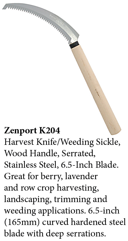 Zenport Sickle K204 Harvest Knife/Weeding Sickle, Wood Handle, Serrated, Japanese, A+ Grade, Stainless Steel, 6.5-Inch Blade Zenport Sickle K204 Harvest Knife/Weeding Sickle, Wood Handle, Serrated, Japanese, A+ Grade, Stainless Steel, 6.5-Inch Blade  Zenport Sickle K204 Harvest Knife/Weeding Sickle, Wood Handle, Serrated, Japanese, A+ Grade, Stainless Steel, 6.5-Inch Blade  $10.89  $6.99 Qty Discounts New Price 1-11 $6.99	12-119 $5.99	120+ $5.69 Add to Cart:  1